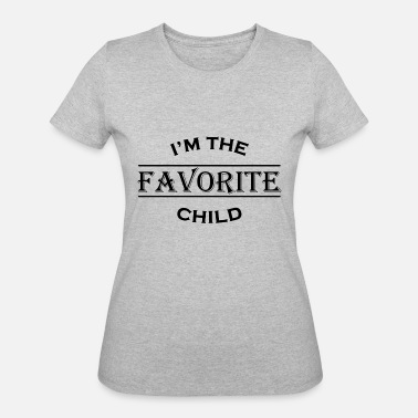 Moms Favorite I'm the favorite child - Women's 50/50 T-Shirt