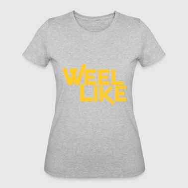 Weel Weel Like Yellow - Women's 50/50 T-Shirt