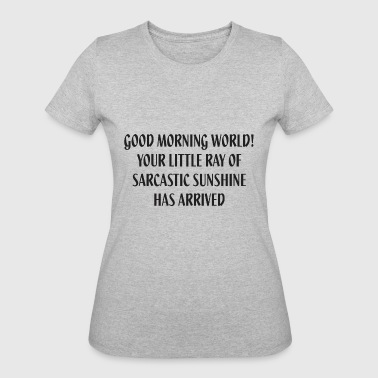 Little Ray Of Sarcastic Sunshine - Women's 50/50 T-Shirt