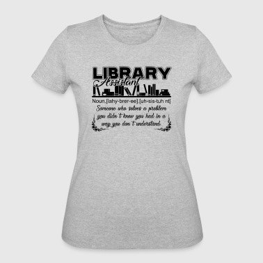 Library Assistant Definition shirt - Women's 50/50 T-Shirt