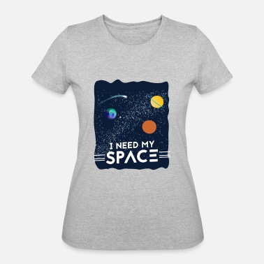 Need i need my space - Women's 50/50 T-Shirt
