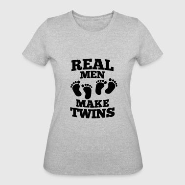 Father Of Twins Real Men Make Twins Twins Father Gift - Women's 50/50 T-Shirt