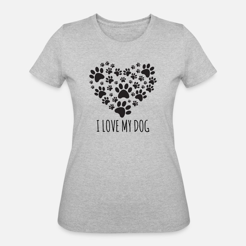 Love T-Shirts - Love My Dog - Women's 50/50 T-Shirt heather gray