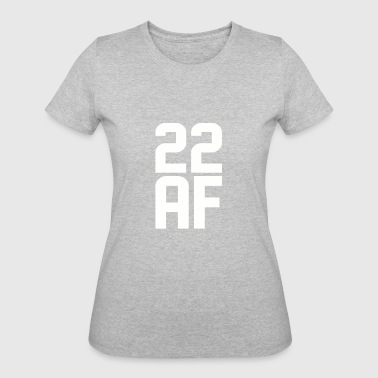 22 AF Years Old - Women's 50/50 T-Shirt