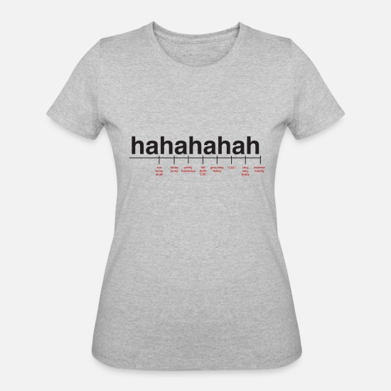 Cool T-Shirts - Breaking Down Laughter - Women's 50/50 T-Shirt heather gray