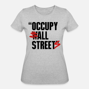 Occupy Wall Street OCCUPY WALL STREET - Women's 50/50 T-Shirt