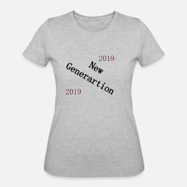 New Generation new generation - Women's 50/50 T-Shirt