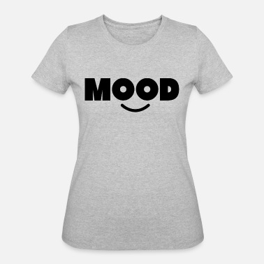 Happy Mood MOOD - Women's 50/50 T-Shirt