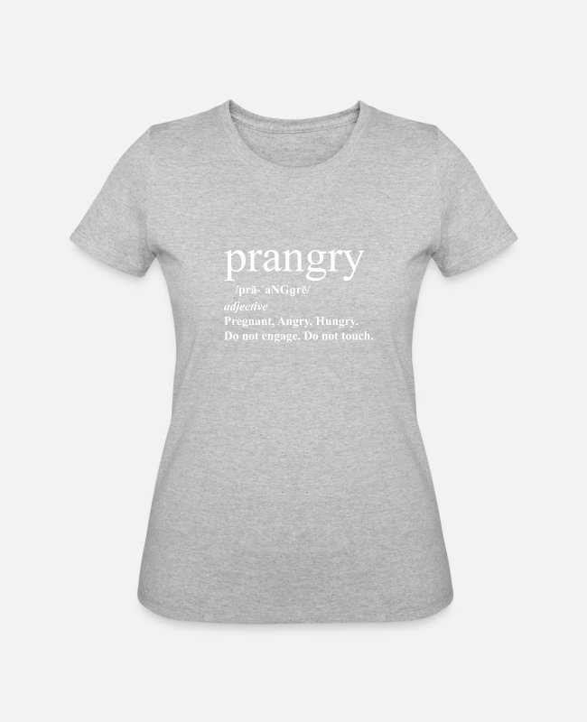 Pregnancy T-Shirts - Prangry definition shirt Pregnancy Angry - Women's 50/50 T-Shirt heather gray