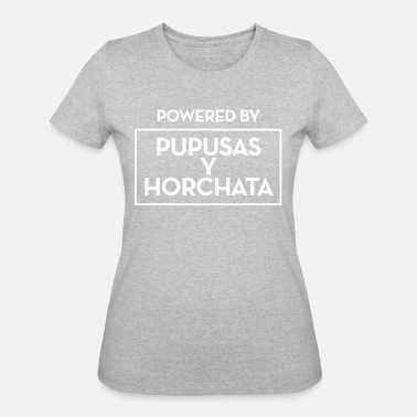 Pupusa Powered by Pupusas y horchate - Women's 50/50 T-Shirt