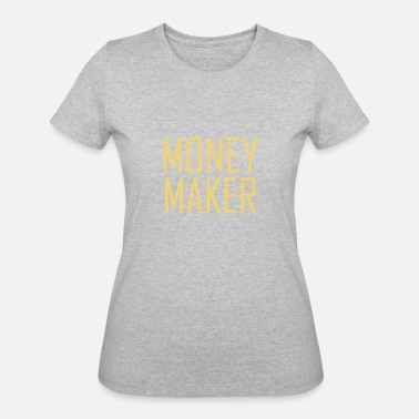 Hustle Dollar Money Maker Rich Money Dollar Cash Hustle - Women's 50/50 T-Shirt