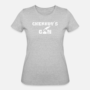 Antonin Chekhov s Gun T Shirt Foreshadow like Anton Chek - Women's 50/50 T-Shirt
