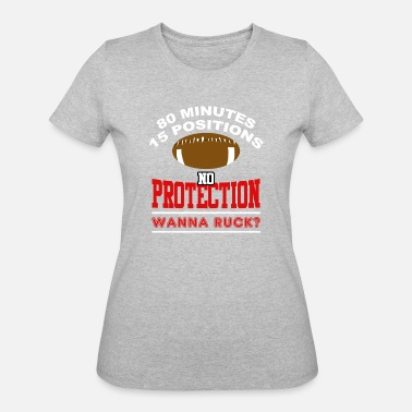 Rugby Ruck No Protection Wanna Ruck? Rugby - Women's 50/50 T-Shirt
