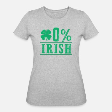 Percent 0% Zero Percent Irish St Patricks Day Funny Clover - Women's 50/50 T-Shirt