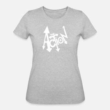 Action The Action - Women's 50/50 T-Shirt