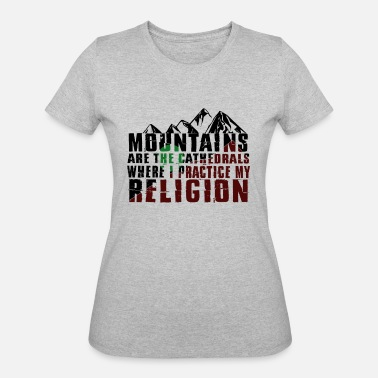 Cathedral mountains are cathedrals T-shirt design - Women's 50/50 T-Shirt