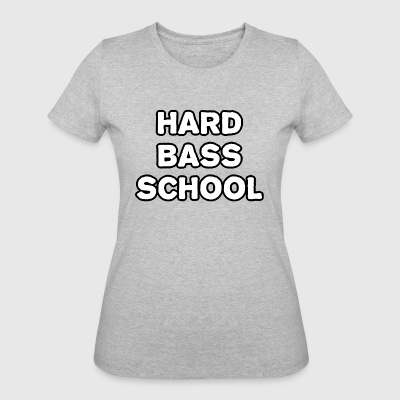 Hard Bas School - Women's 50/50 T-Shirt