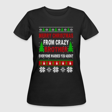 Merry Christmas From Crazy Brother - Women's 50/50 T-Shirt