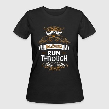 Hopkins blood run through my veins - Women's 50/50 T-Shirt