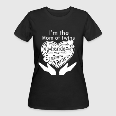 Twins - I'm the mom of twins t-shirt - Women's 50/50 T-Shirt
