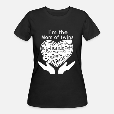 Mom Of Twins Twins - I'm the mom of twins t-shirt - Women's 50/50 T-Shirt