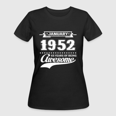 65 Years Old Quotes January 1952 65 Years Of Being Awesome T-Shirt - Women's 50/50 T-Shirt