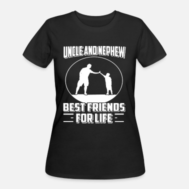 Uncle And Nephew UNCLE AND NEPHEW BEST FRIENDS FOR LIFE - Women's 50/50 T-Shirt