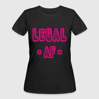 2Legal AF Funny 21st Birthday Party T-Shirt - Women's 50/50 T-Shirt