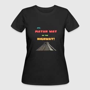 IT'S MAYAN WAY m - Women's 50/50 T-Shirt