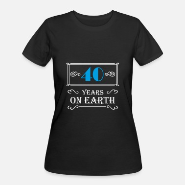 40 Year 40 years on earth - Women's 50/50 T-Shirt