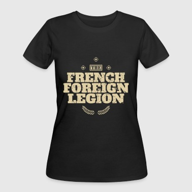 Foreign Word Foreign Language Foreign Legion Le gion Etrange re French Special - Women's 50/50 T-Shirt