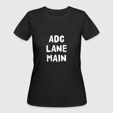 League Of Legends Adc ADC LOL GAMER GAMING COMPUTER - Women's 50/50 T-Shirt