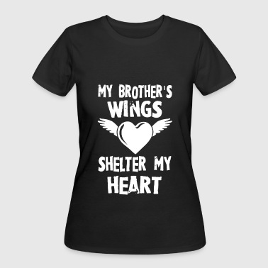 my brother is wings shelter my heart brother - Women's 50/50 T-Shirt