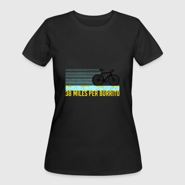 CYCLING: 38 Miles Per Burrito - Women's 50/50 T-Shirt
