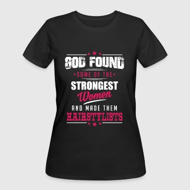 God Made Hairstylists - Women's 50/50 T-Shirt
