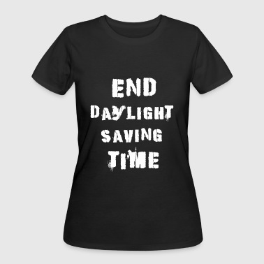 Dst - End Daylight Saving Time - Women's 50/50 T-Shirt
