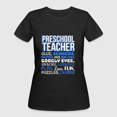 Preschool Teacher Funny Shirt - Women's 50/50 T-Shirt