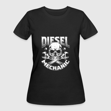 Mechanic Diesel Truck Diesel Mechanic Shirt Trucking Diesel Power - Women's 50/50 T-Shirt