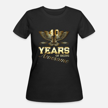 40 Years Of Awesome 40 Years of being Awesome birthday present - Women's 50/50 T-Shirt