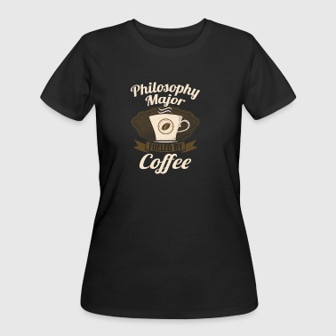 Philosophy Majors Philosophy Major Fueled By Coffee - Women's 50/50 T-Shirt