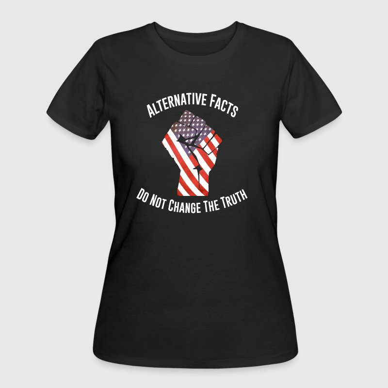 March For Truth Alternative Facts Quote - Women's 50/50 T-Shirt