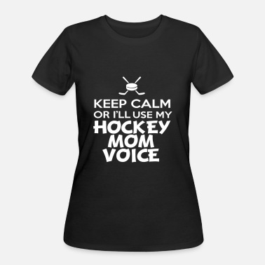 Hockey Mom Voice Keep calm or i ll use my Hockey mom voice - Women's 50/50 T-Shirt