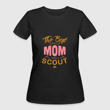 The Best Kind Of Mom Raises A Scout Proud - Women's 50/50 T-Shirt
