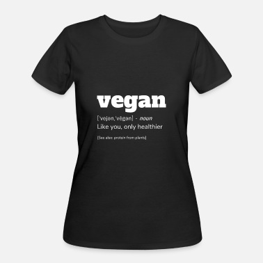 Definition Of Vegan Vegan Definition T-Shirt, Funny Vegan Shirt - Women's 50/50 T-Shirt