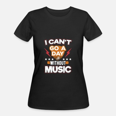 Pop Rock I Can't Go A Day Without Music - Women's 50/50 T-Shirt