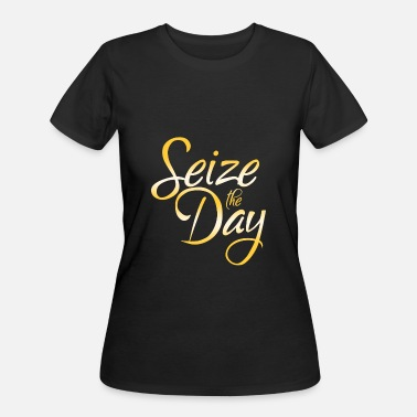 Seize The Day Seize The Day - Women's 50/50 T-Shirt
