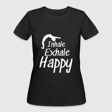 Breathe Yoga Yoga Inhale Exhale Happy breathing w - Women's 50/50 T-Shirt