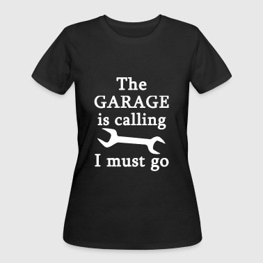 Mechanic - The Garage Is Calling I Must Go - Women's 50/50 T-Shirt