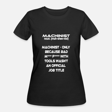 Title Machinist Official Job Title Shirt - Women's 50/50 T-Shirt
