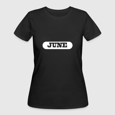 JUNE - Women's 50/50 T-Shirt